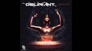 Deliriant - Immersion