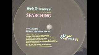 webQueawry SEARCHING (mam remix)