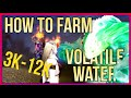 Volatile Water Farming - 7500g - How to Farm Volatile Water in WoW