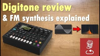 Elektron Digitone review and FM synthesis explained (VPM synthesis too...)