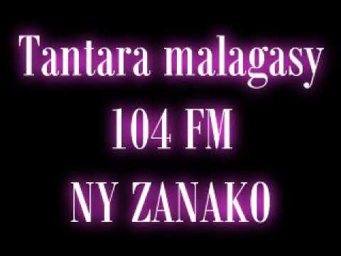 Tantara malagasy 104 FM - Ny zanako
