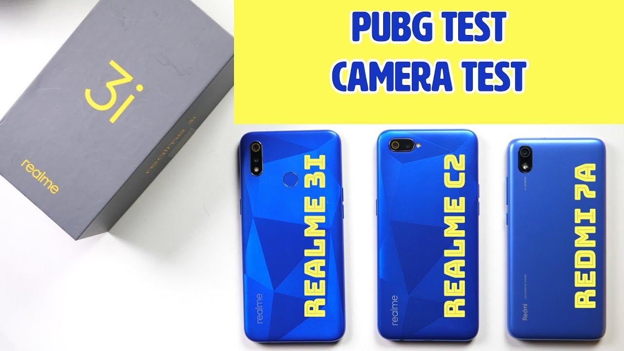 Realme 3i Full Comparison: vs Realme C2, Redmi 7A | PUBG
