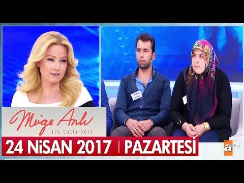 Müge Anlı ile Tatlı Sert 24 Nisan 2017 - Tek Parça