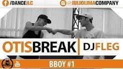 Otis Break - Dj Fleg   Bboy #1