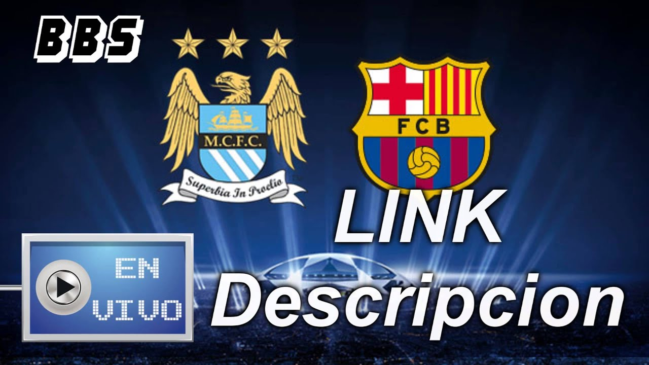 Cuartos Champions 2014 | Manchester City Vs Barcelona En Vivo Uefa Champions League 2014