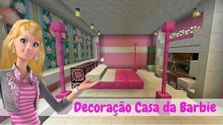 DECORAÇÃO CASA DA BARBIE (Barbie Dream House) - Minecraft