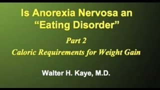 Behaviors of Anorexia Nervosa (Part 1 of 3) YouTube Videos
