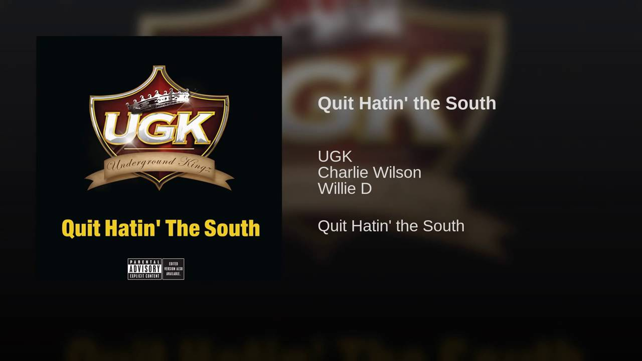 UGK - Quit Hatin' the South - Snippet