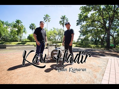 Kau Hadir - Edan Kesmaran (official music video)