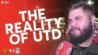 The Reality Of Man Utd  Man Utd 1 Liverpool 1 - Stephen Howson Fan Cam