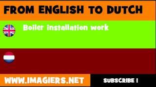 NEDERLANDS = ENGELS = Installeren van boilers