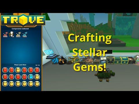 [Trove] Crafting Stellar Gems!