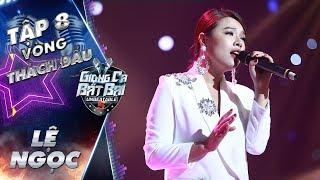 Giọng Ca Bất Bại | Tập 8: Lệ Ngọc trình diễn kỹ thuật điêu luyện tiếp với bài hát nhạc Hàn lời Việt