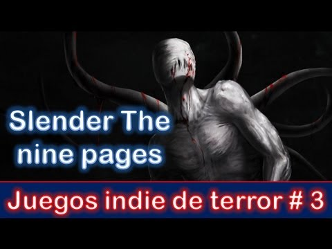 JUEGOS INDIE DE TERROR # 3 - SLENDER THE NINE PAGES Videos De Viajes