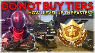 DO NOT BUY BATTLE PASS TIERS, How I Level Up Fast (Fortnite Battle Royale)
