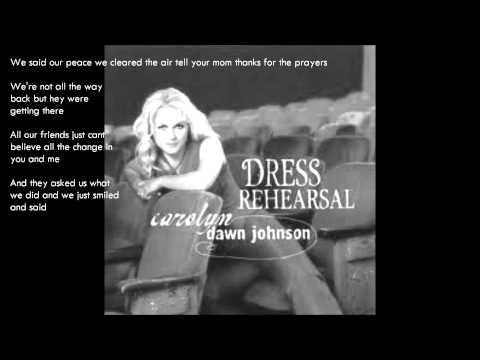 ♫ We Talked - Carolyn Dawn Johnson [DRESS REHEARSAL]