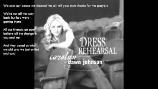 ♫ We Talked - Carolyn Dawn Johnson [DRESS REHEARSAL] YouTube Videos