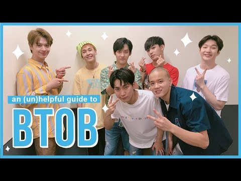 A GUIDE TO BTOB (but not really)