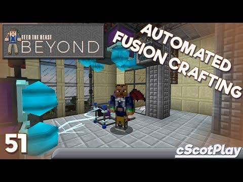 FTB Beyond w/ cScot – Ep 51 : Draconic Evolution – Automated Fusion Crafting