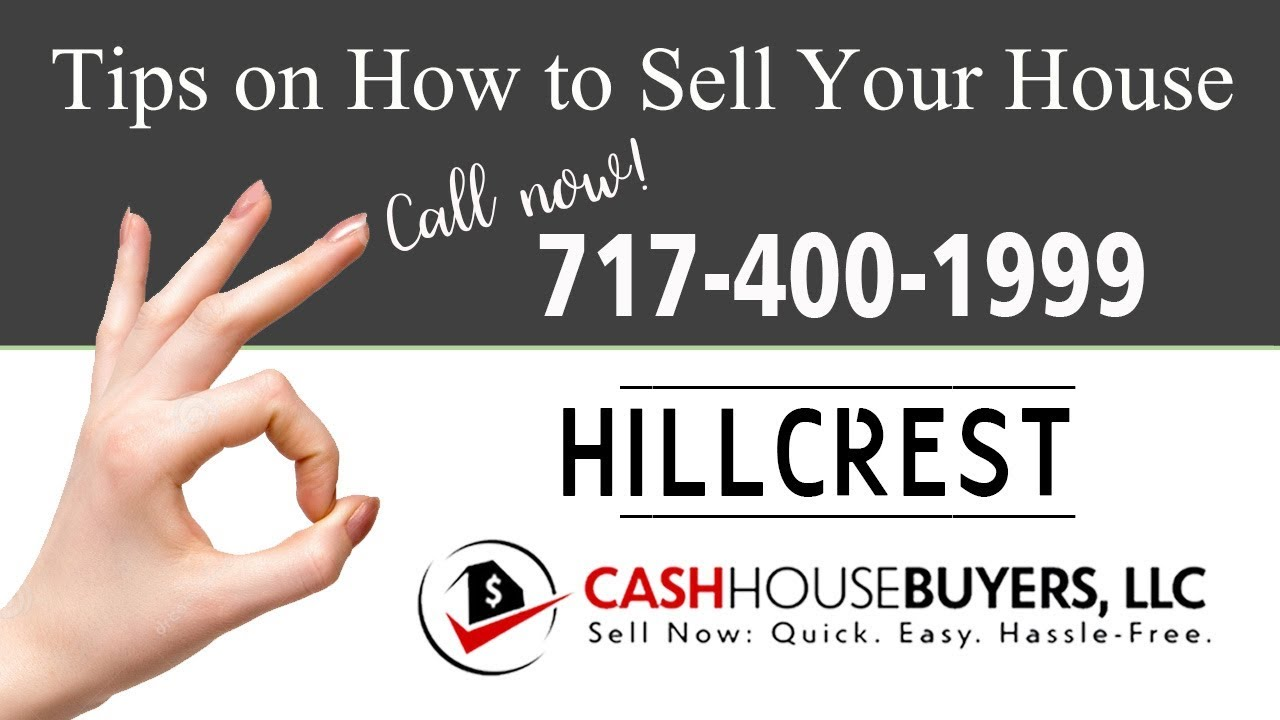 Tips Sell House Fast Hillcrest Washington DC | Call 7174001999 | We Buy Houses