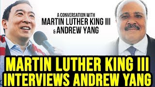 Andrew Yang Speaks with Martin Luther King III