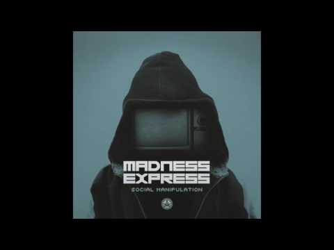 Madness Express - Social Manipulation