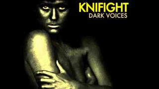 Knifight - Peace Cry