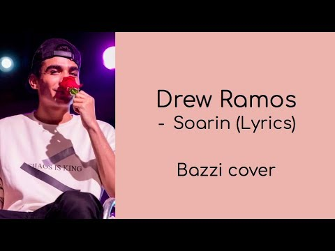 Drew Ramos - Soarin (Lyrics)