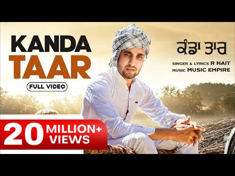 Kanda Taar(Official Video) | R Nait | Music Empire | Latest Punjabi Songs 2020
