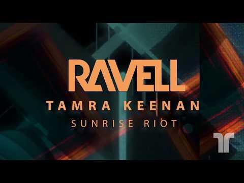 Ravell & Tamra Keenan - Sunrise Riot (Official Audio)