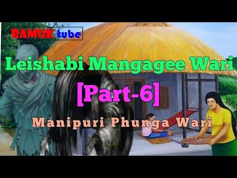 ●● Leishabi Mangagee Wari [part-6]●●