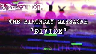 Перевод песни Divide группы The Birthday Massacre