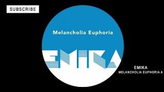 Emika - Melancholia Euphoria A