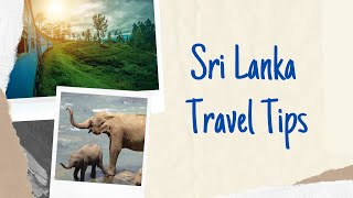 How to Travel - Sri Lanka Travel Tips