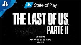 State Of Play: Edición The Last Of Us Parte II con subtítulos en español   PlayStation España Thumb