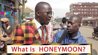 What is honeymoon? Teacher Mpamire on the street | Latest African Comedy 2019