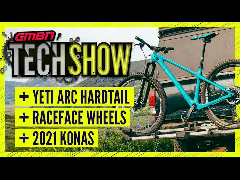 A New Hardtail From Yeti & Updated Kona 2021 Range | GMBN Tech Show Ep. 135