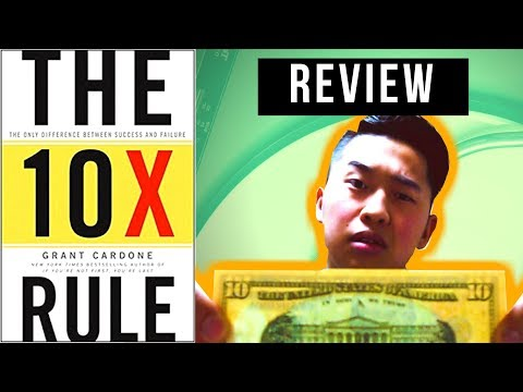 the-10x-rule-review-—-the-only-difference-between-success-and-failure-|-grant-cardone