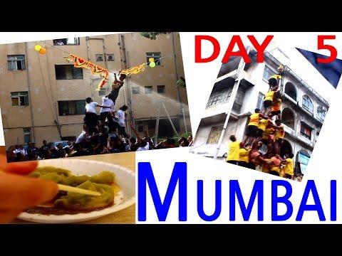 Mumbai Travel Video Diary - Day 5 - City is Crazy on Krishna Janmashtami Festival