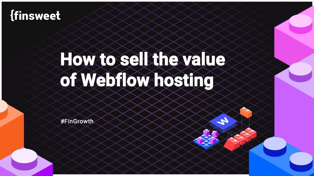 Download #4 - How to sell the value of Webflow hosting