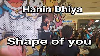 Hanin Dhiya - Shape of you || Aeon Mall Bsd City