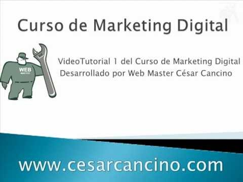 VideoTutorial 1 del Curso sobre Marketing Digital