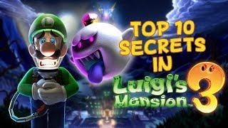 Top 10 Secrets in Luigi's Mansion 3