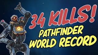 34 KILL PATHFINDER WORLD RECORD SOLO GAME SMURF APEX LEGENDS
