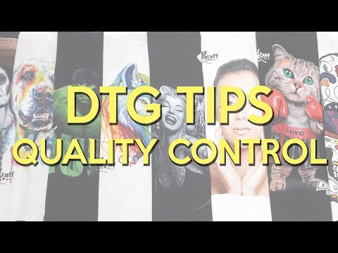DTG Printing & Start-up Tips on Quality Control
