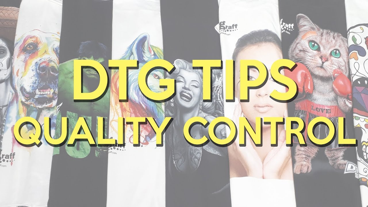 9cc31e73 DTG Printing & Start-up Tips on Quality Control - YouTube