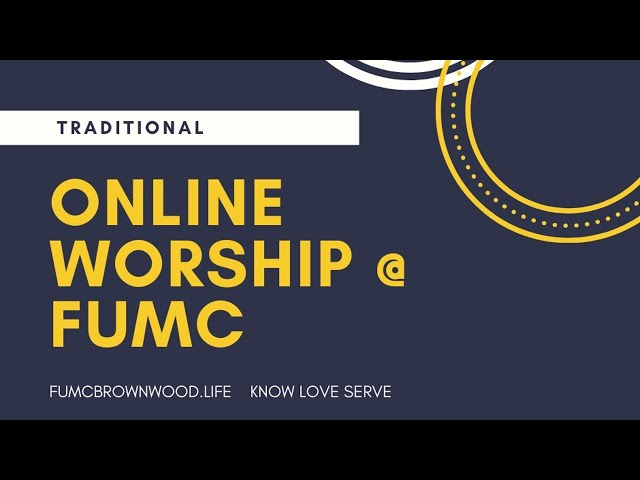 FUMC Brownwood Traditional worship Nov 15, 2020