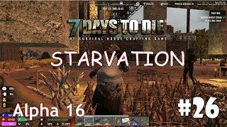 7 Days to Die (Alpha 16 + Starvation) #26 - Кухонный стол и бамбук