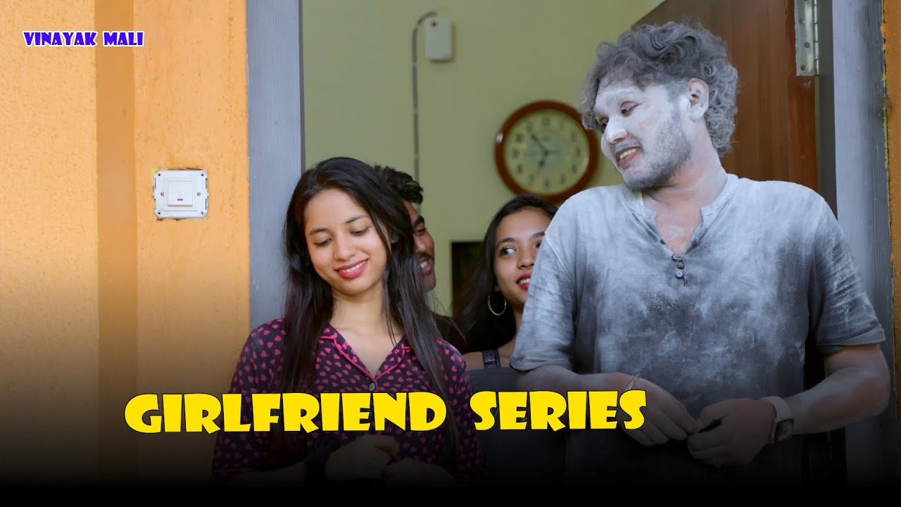 Download Girlfriend Series || Vinayak Mali Comedy
