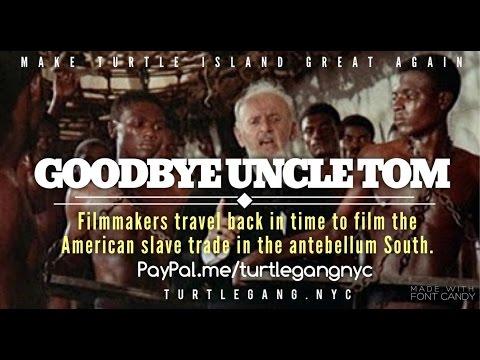 Movie: Goodbye Uncle Tom 1971